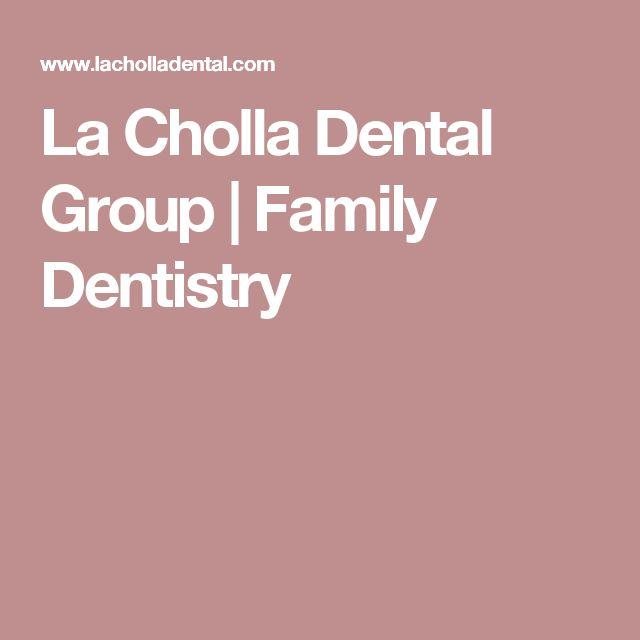 La Cholla Dental Group | Family Dentistry