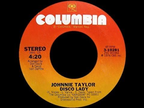 Johnnie Taylor ~ Disco Lady 1976 Disco Purrfection Version