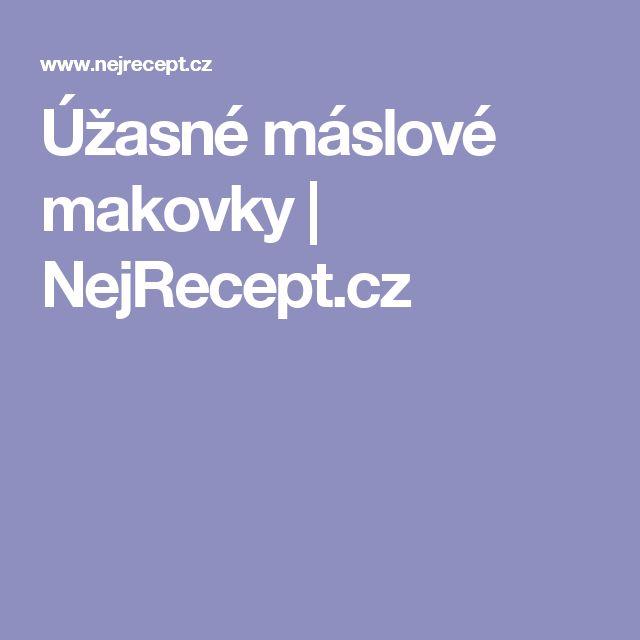 Úžasné máslové makovky | NejRecept.cz