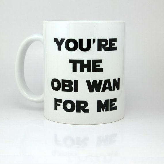"Awesome ""You're The Obi Wan For Me"" coffee mug! This Star Wars themed coffee/tea mug would be the perfect gift! From ShirtAndCup on Etsy."