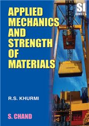 Applied Mechanics and Strength of Materials 13/e; R S Khurmi