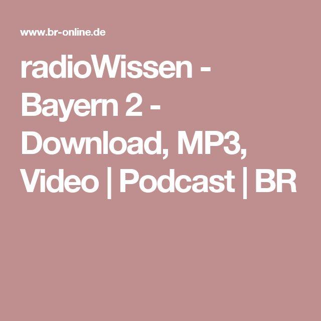 radioWissen - Bayern 2 - Download, MP3, Video | Podcast | BR
