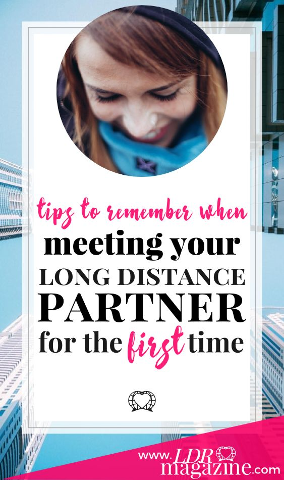 Long distance online dating first meeting