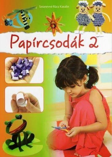 Papírcsodák - Ibolya Molnárné Tóth - Picasa Webalbumok