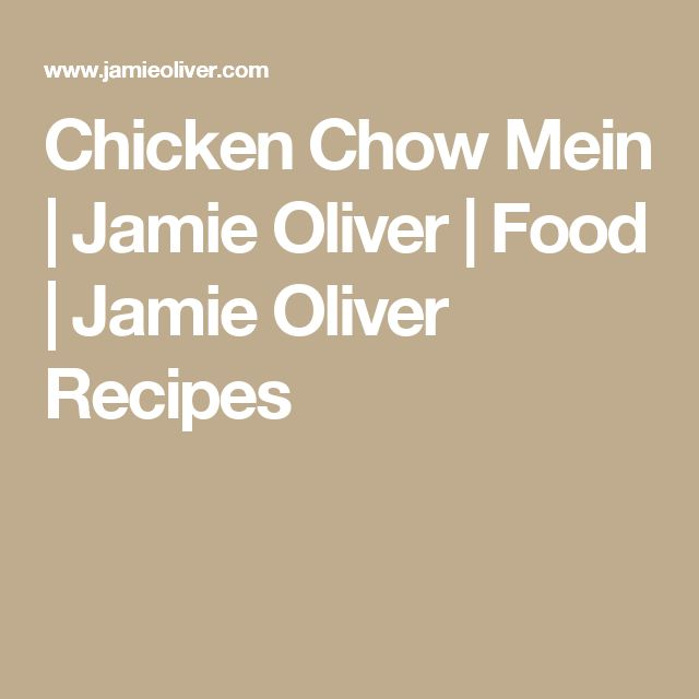 Chicken Chow Mein | Jamie Oliver | Food | Jamie Oliver Recipes