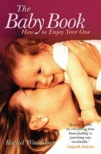 Waddilove's book is a must-read for new parents.