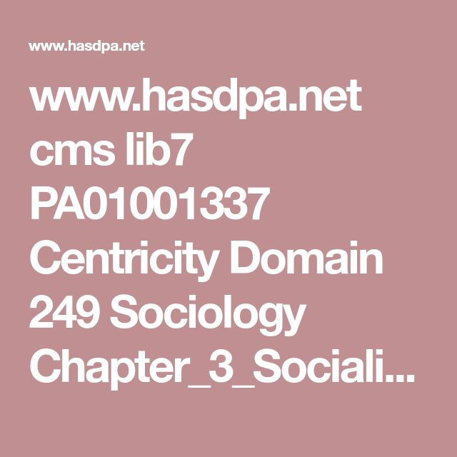 www.hasdpa.net cms lib7 PA01001337 Centricity Domain 249 Sociology Chapter_3_Socialization feral%20isolated%20institutionalized%20children%20ppt.pdf