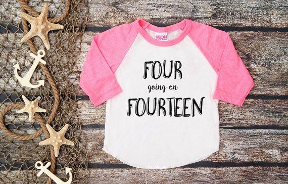 Four Going On Fourteen Tee;Fourth Birthday Shirt;4th Birthday;4th Birthday Shirt;Four;Fourth Birthday Tee;4;Girl Birthday Tee;Sassy Kid Tee