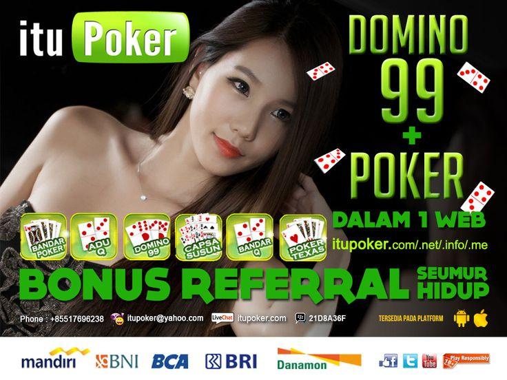 BandarQ Online ===================== www.ituPoker.net Agen BandarQ Domino99 Judi Capsa Susun AduQ Main Jadi Bandar Poker