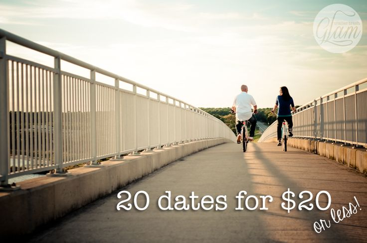 20 dates nights for $20 or less | trailertrashglam