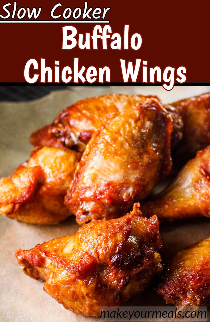 Slow Cooker Buffalo Chicken Wings Make Your Meals Recipe Slow Cooker Chicken Wings Buffalo Chicken Wings Wings Recipe Crockpot