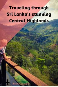Traveling through Sri Lanka's Stunning Central Highlands
