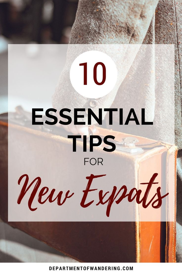 10 Tips for New Expats: What We Wish We Knew