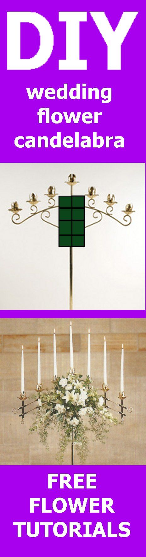 Traditional Wedding Candelabra - Easy Wedding Flower Tutorials  Learn how to make church decorations, bridal bouquets, wedding corsages, groom boutonnieres and reception table centerpieces.