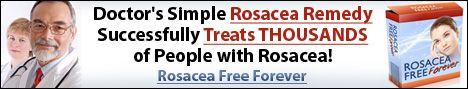 Top 8 Natural Rosacea Remedies and Management