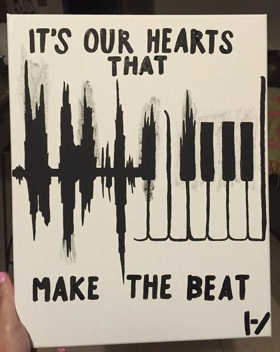 """Twenty One Pilots Canvas Painting Quote - """"It's Our Hearts That Make The Beat"""""""