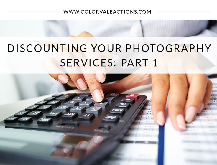 Discounting your Photography Services: Part 1 - http://www.colorvaleactions.com/blog/discounting-photography-services-part-1/ - business