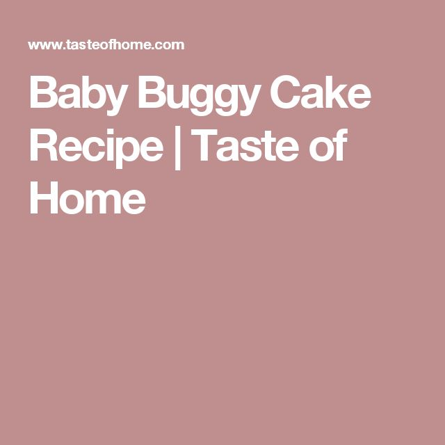 Baby Buggy Cake Recipe | Taste of Home