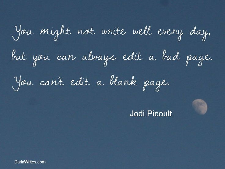 writing quotes | Writing Quote for the Week: Jodi Picoult | Darla Writes