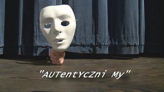 autentyczni my - YouTube