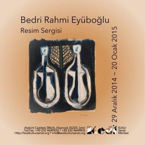Bedri Rahmi Eyüboğlu Resim Sergisi Kedi Kültür Sanat Merkezi'nde | İzmir'de Sanat
