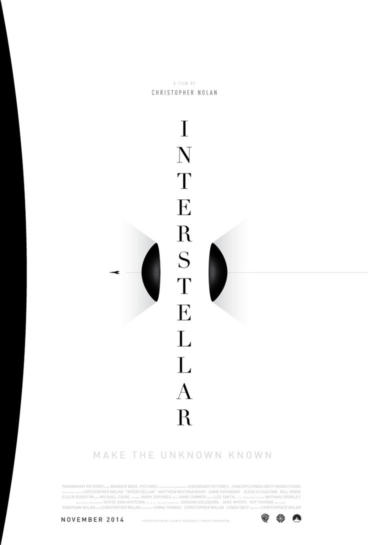 Make the unknown known.  Fantastic poster for Interstellar Movie by Travis Purrington. #Poster #Interstellar