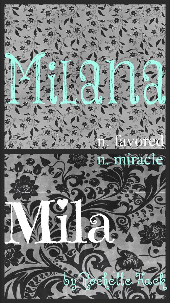 Baby Girl Name(s): Milana and Mila. (Milana) Meaning: Favored. Origin: Slavic; Czechoslovakian. (Mila) Meaning: Miracle. Origin: Spanish; Slavic; Czech. https://www.pinterest.com/vintagedaydream/baby-names/