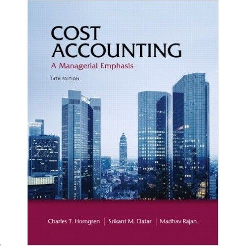 Solution Manual Cost Accounting 14th Horngren