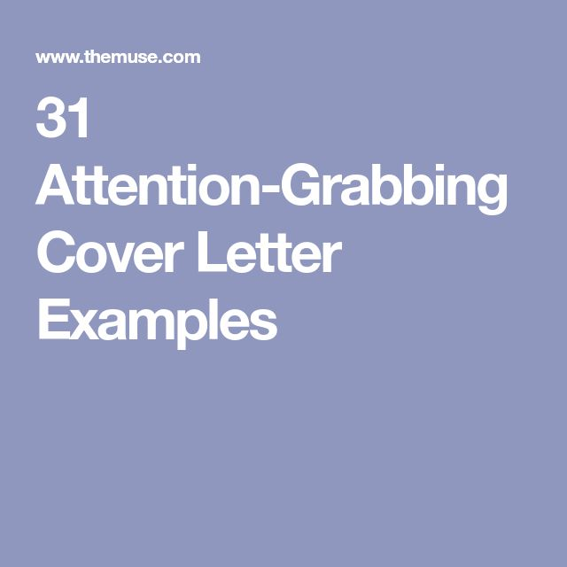 31 Attention-Grabbing Cover Letter Examples