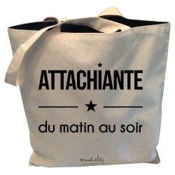 """Tote-Bag réversible """"Attachiante du matin au soir"""""""