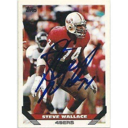 1993, Steve Wallace, San Francisco 49ers, Signed, Autographed, Topps Football Card, Card # 226, a COA Will Be Included