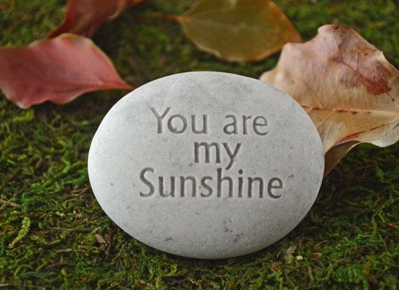 You are my Sunshine  engraved stone gift ready to by sjengraving, $20.00