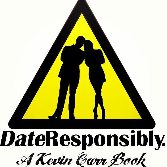 Date Responsibly: A Kevin Carr Book
