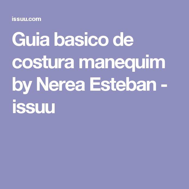 Guia basico de costura manequim by Nerea Esteban - issuu