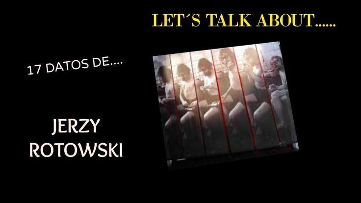 JERZY GROTOWSKI----17 DATOS DE SU VIDA