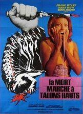 Death Walks On High Heels (1971) $19.99; aka's: La Morte Cammina Con I Tacchi Alti/La Muerte Camina Con Tacón Alto; Stars Susan Scott, Simon Andreu and Frank Wolff. This film comes from an uncut Italian import print in widescreen format.
