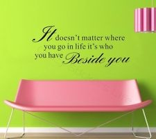Beside You - Quote Wall Vinyl Art Mural Sticker Decal Removable DIY BLACK