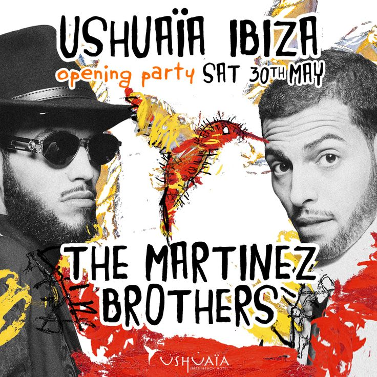 You don't want to miss Ushuaïa Ibiza Beach Hotel ‪#‎OpeningParty‬ with The Martinez Brothers on Saturday 30th of May! ‪#‎ushuaiaibiza‬