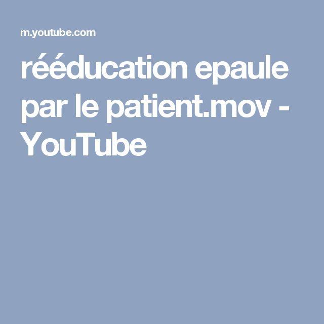 rééducation epaule par le patient.mov - YouTube