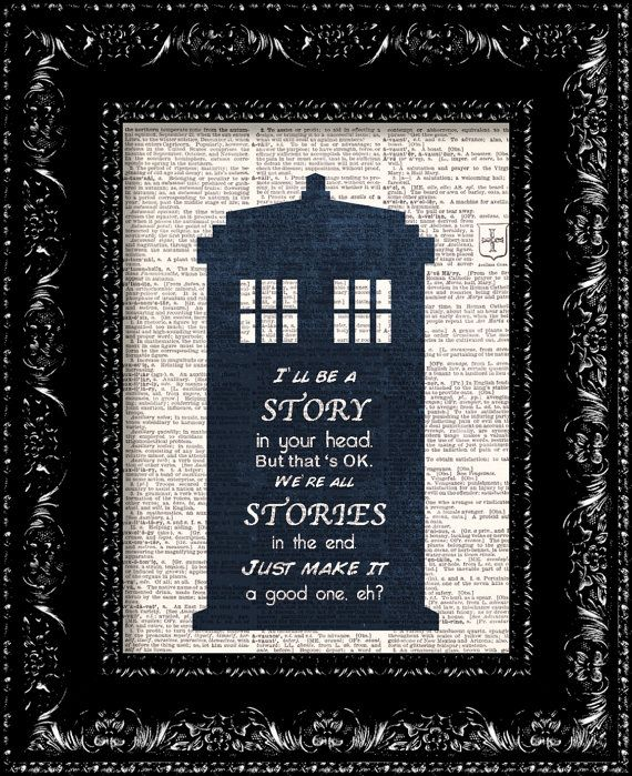 Doctor Who - Matt Smith We're All Stories In The End -  Dr. Who Tardis Word Typography - Geekery - Vintage Dictionary Print  Book Page Art on Etsy, $8.98
