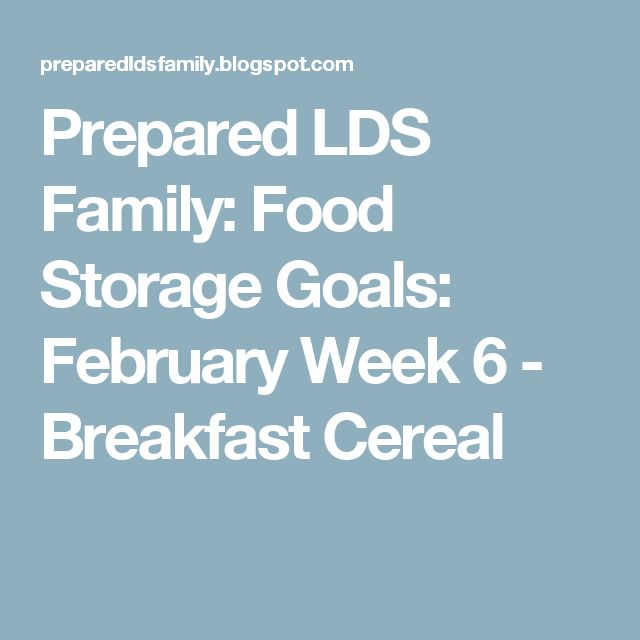 Prepared LDS Family: Food Storage Goals: February Week 6 - Breakfast Cereal