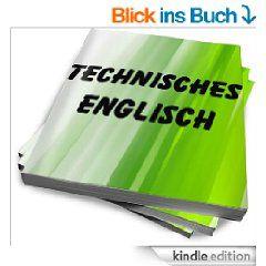 deutsch-englisch und Englisch-Deutsch: 12000 Fachwoerter-Uebersetzungen aus der Kraftfahrzeugtechnik  Woerterbuch-Begriffe fuer Kfz-Mechaniker) [Kindle Edition]