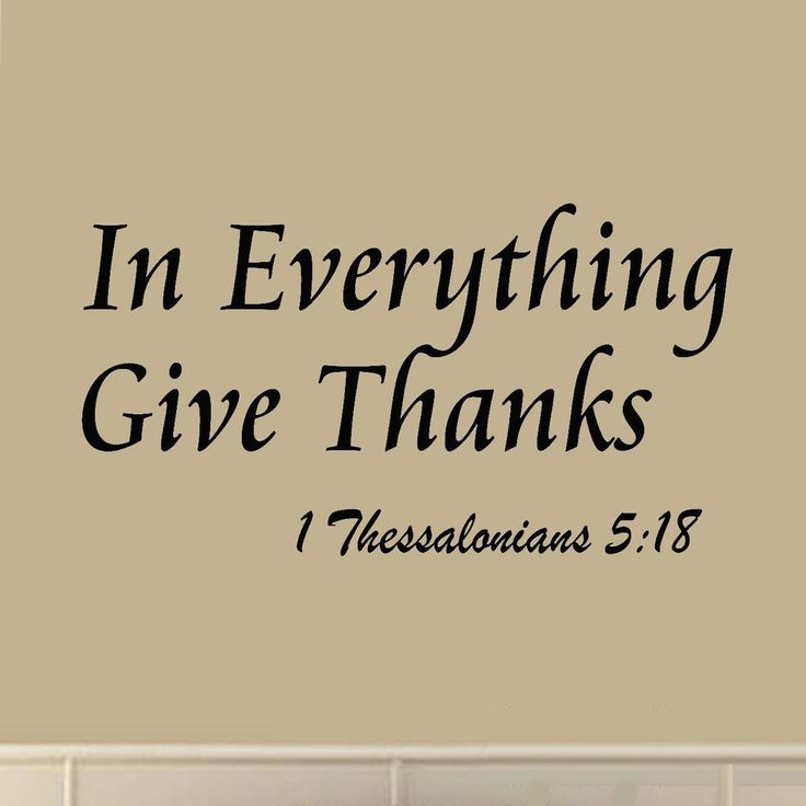 Giving Thanks Quotes And Sayings: Details About In Everything Give Thanks 1 Thessalonians 5