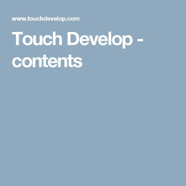Touch Develop - contents