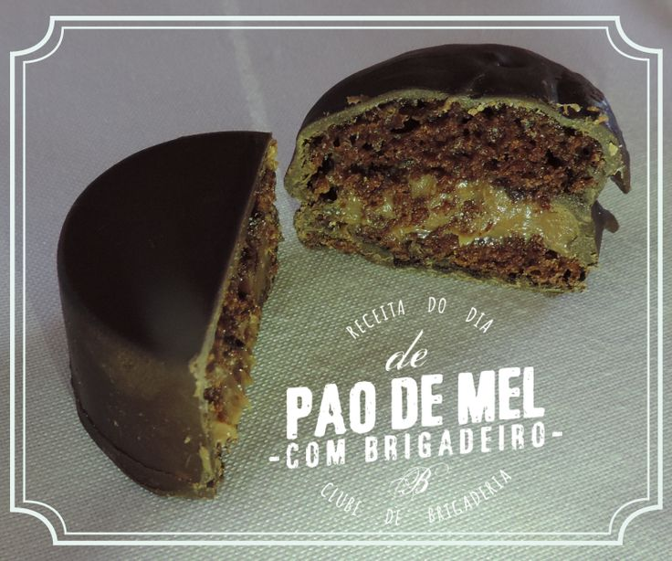 Pão de mel recheado com brigadeiro (receita): http://clubedebrigaderia.com.br/pao-de-mel-gourmet/