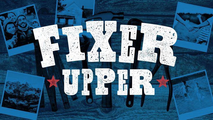 Fixer Upper | Church Sermon Series Ideas