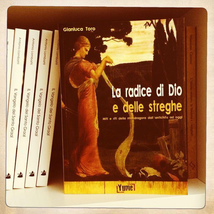 La radice di Dio e delle streghe di Gianluca Torino ed. Yume
