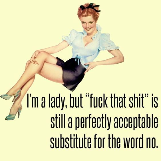 Always my go to phrase