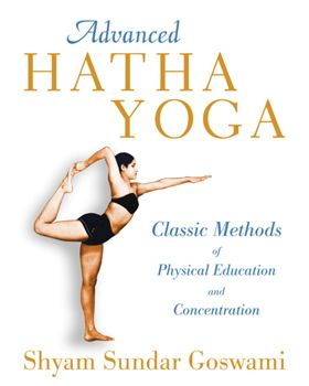 Advanced Hatha Yoga