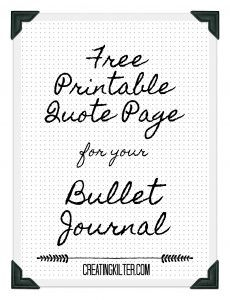 Free printable Quote for your Bullet Journal #bulletjournal #quotes #free #freeprintable